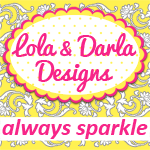 Lola and Darla Designs