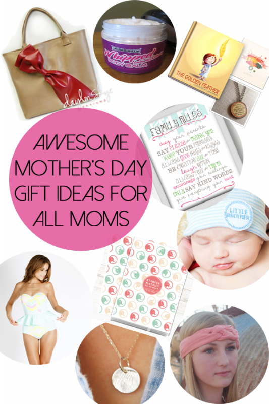 Awesome Mother's Day Gifts for all mommas!