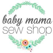 Baby Mama Sew Shop