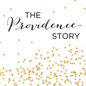 The Providence Story