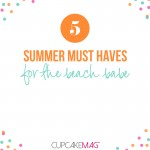 Five Summer Must Haves for the Beach Babe